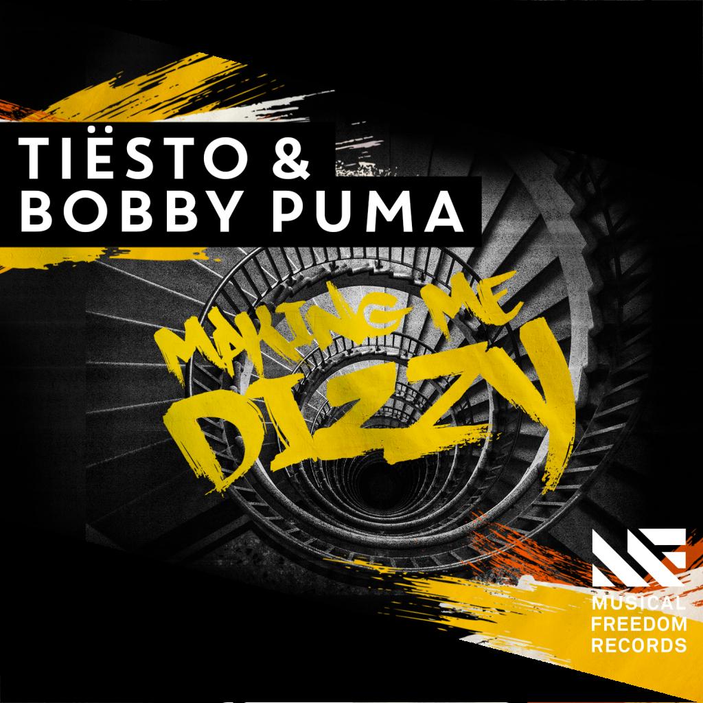 Tiesto & Bobby Puma Making Me Dizzy