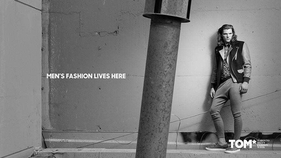 TOM - Toronto Men's Fashion Week